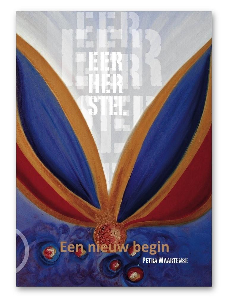 Eerherstel - een nieuw begin (door Petra Maartense)