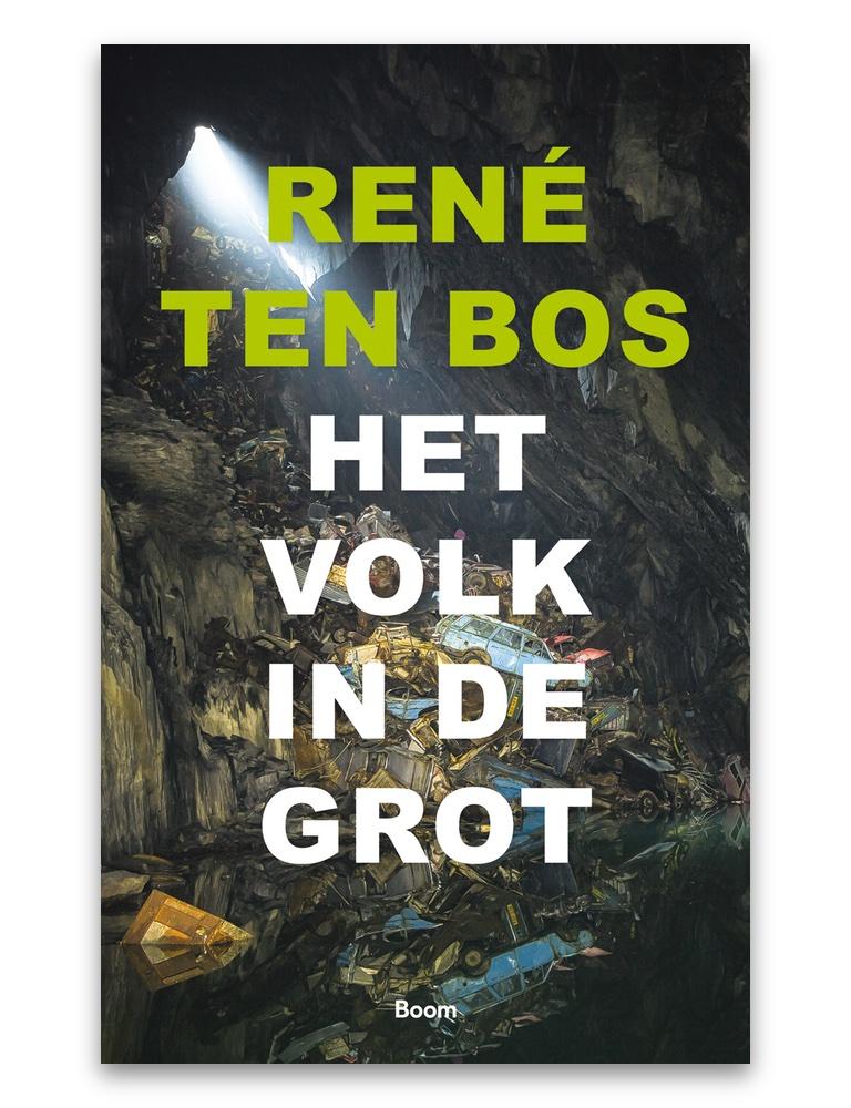 René ten Bos - Het volk in de grot