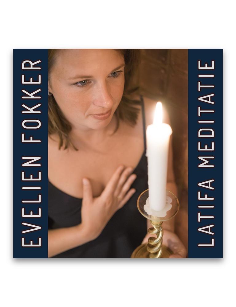 Evelien Fokker - Latifa Meditatie CD