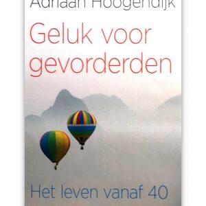 Adriaan Hoogendijk - Geluk voor gevorderden