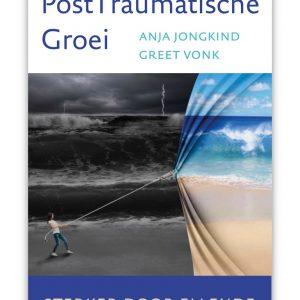 Anja Jongkind en Greet Vonk - PostTraumatische Groei