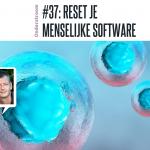 Reset je menselijke software
